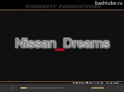 видео Nissan Dreams :